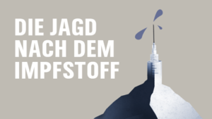 Illustration Collage Infografik Jagd nach Corona Impftstoff